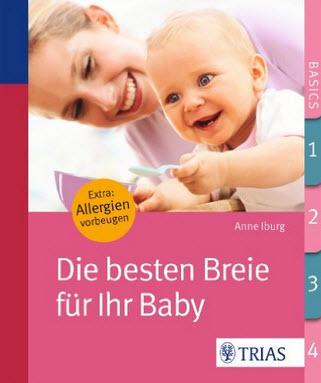 Buchempfehlung: Die besten Breie für Ihr Baby
