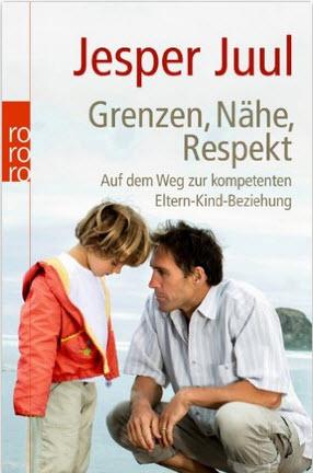 Buchempfehlung zum Thema Erziehung: Grenzen, Nähe, Respekt